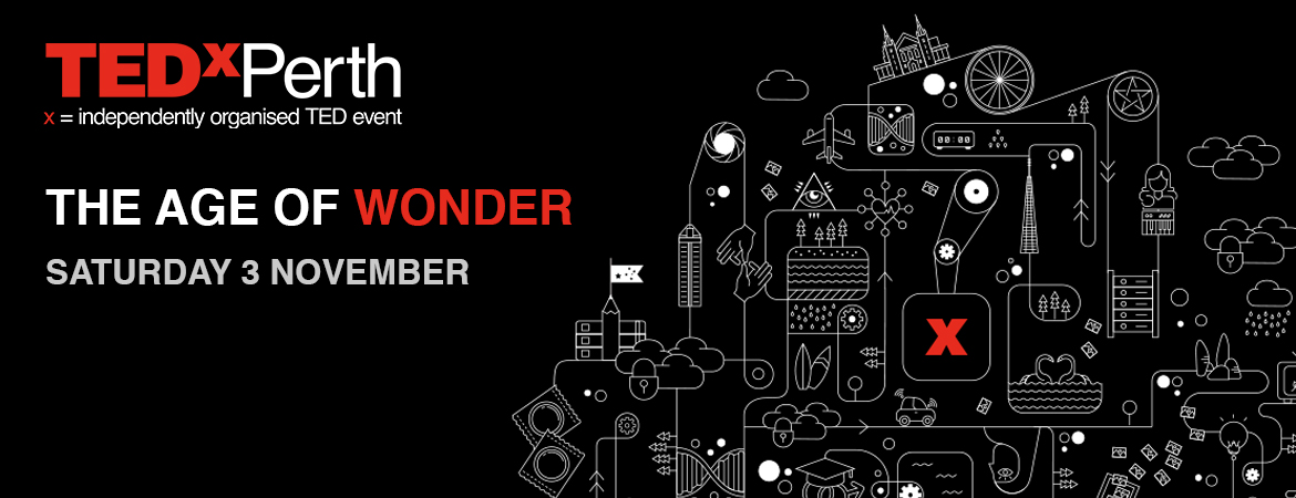 TEDxPerth 2018: The Age of Wonder
