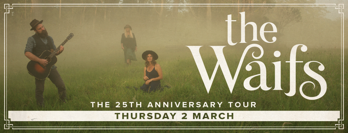 The Waifs 25th Concert