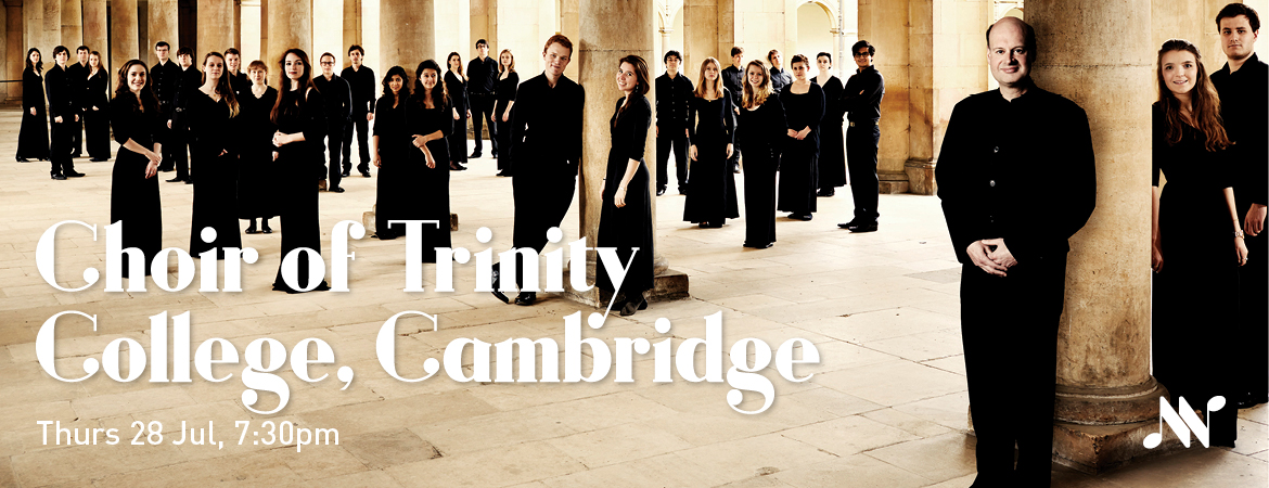 Musica Viva - Choir of Trinity College, Cambridge